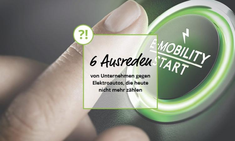 6 Ausreden von Unternehmen gegen Elektroautos, die heute nicht mehr zählen